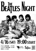 4/16(土) BEATLES NIGHT 開催!!
