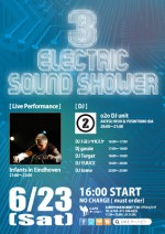 6/23(土) 「ELECTRIC SOUND SHOWER 3」開催!