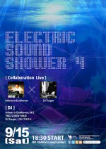 9/15(土) ELECTRIC SOUND SHOWER 4